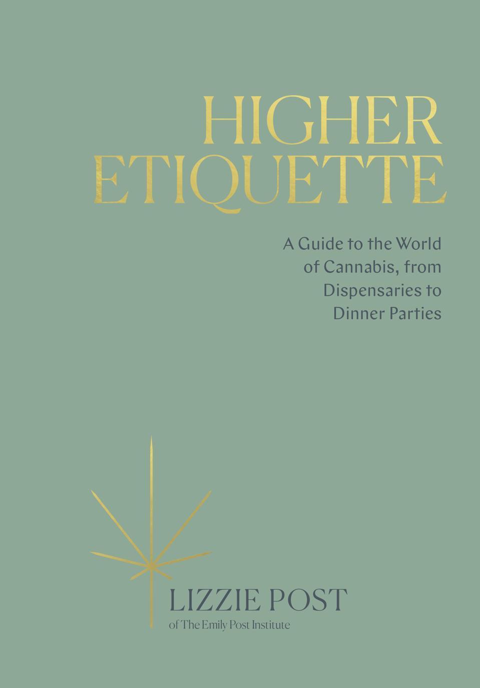 Higher Etiquette, Lizzie Post, Emily Post Institute, cannabis books, cannabis culture