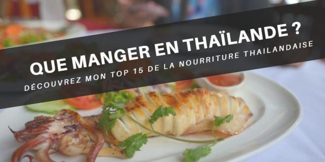 Quoi, Que Manger en Thaïlande ?