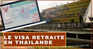 Visa Retraite en Thaïlande (Visa O)