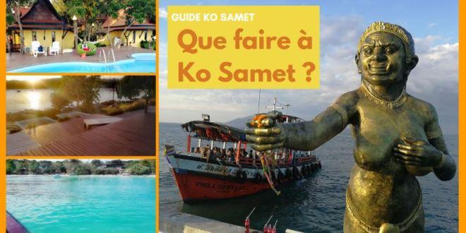Que voir et Que Faire à Ko Samet – (Carnet de voyage…)