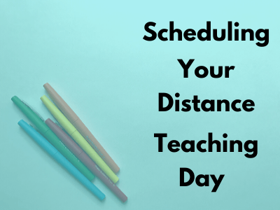 Distance Teaching Schedule