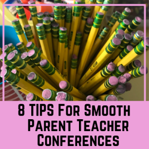 8 Tips for Smooth Parent Teacher Conferences