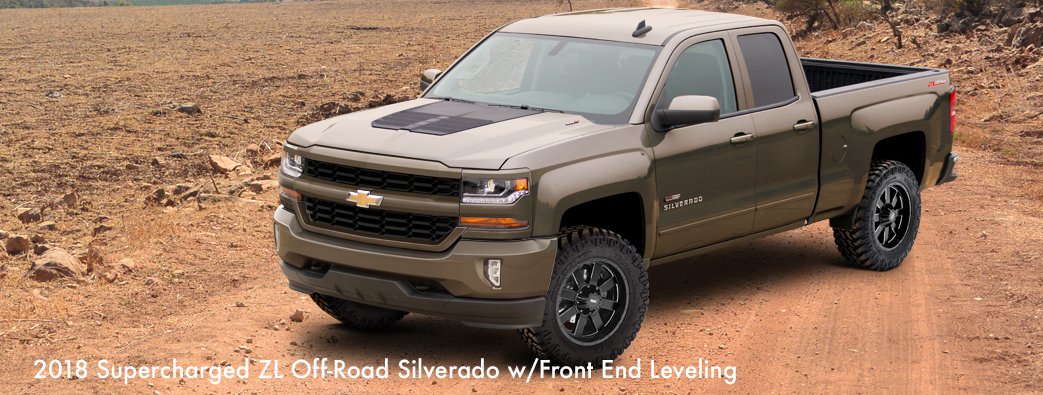 2018 Supercharged ZL Off-Road Silverado w/Front End Leveling