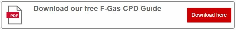 F-Gas CPD Guide