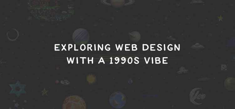 Exploring Web Design with a 1990s Vibe