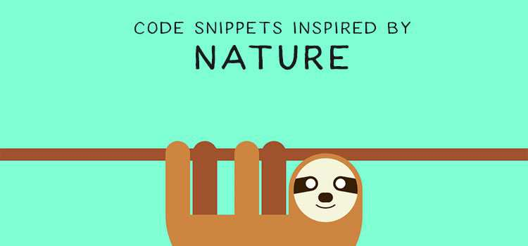 Beautiful Nature Inspired Code Snippets