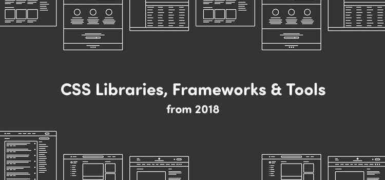 100 Favorite CSS Libraries, Frameworks and Tools