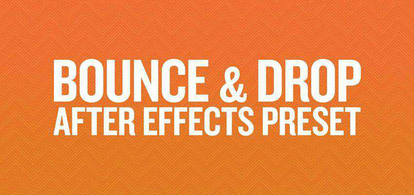 Bounce Drop After Effects Preset