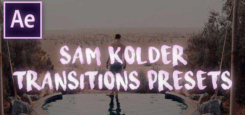 Sam Kolder Transitions Preset Pack