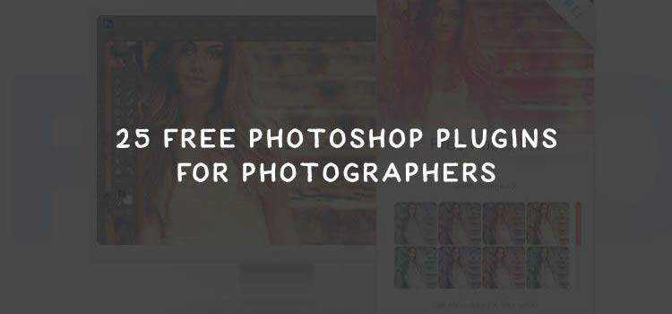 25 Best Free Photoshop Plugins for Photographers