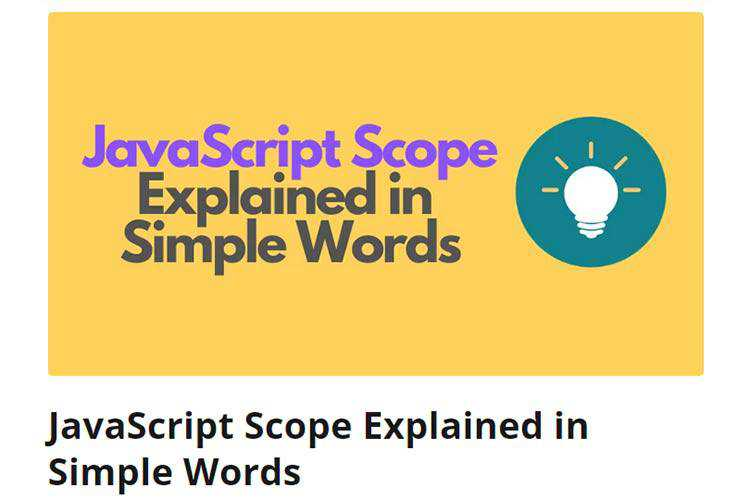 Example from JavaScript Scope Explained in Simple Words