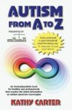 The book Autism from A to Z by Kathy Carter