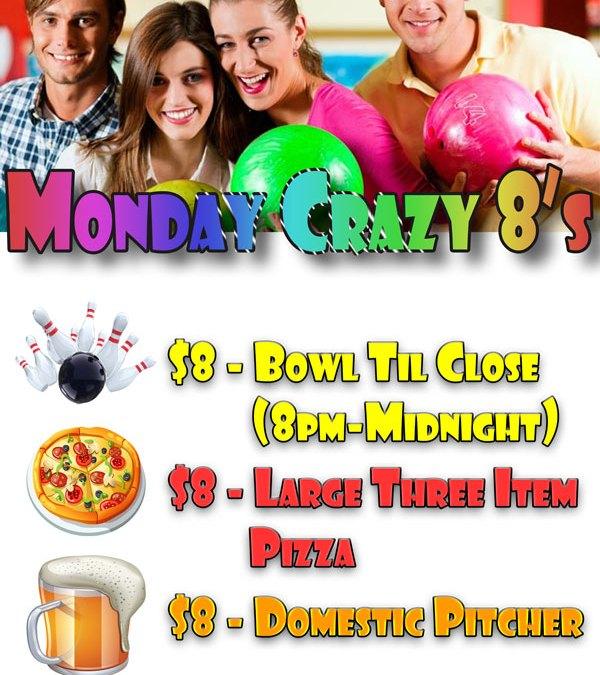 monday crazy 8's bowling