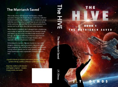 The Matriarch Saved, J. Y. Olmos, The Hive