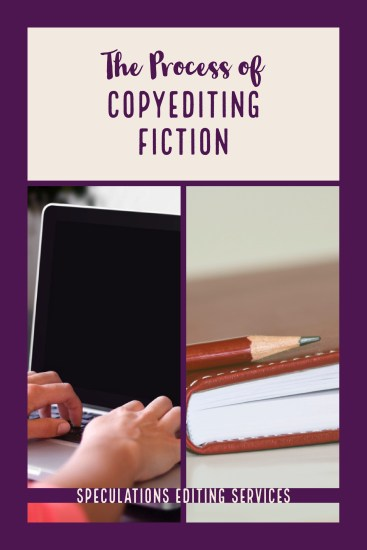 The Process of Copyediting Fiction