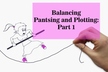 Balancing Pantsing and Plotting: Part 1