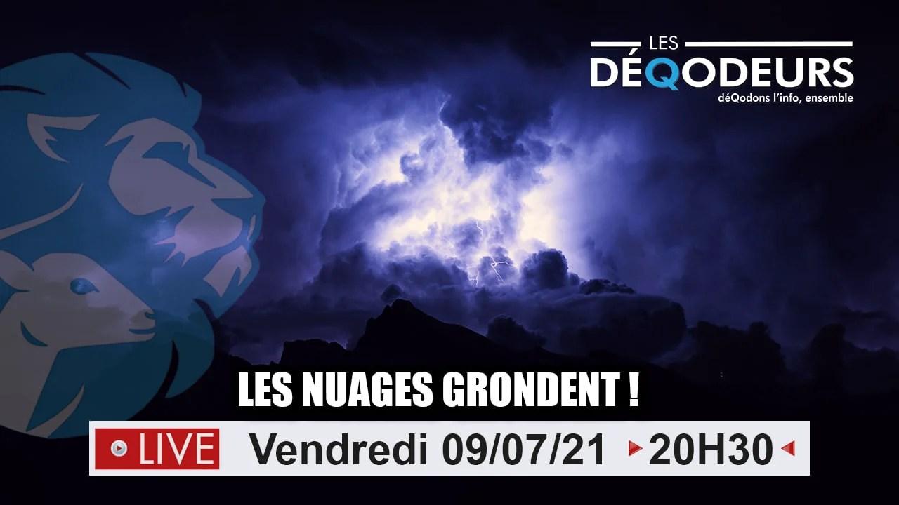 Les Nuages Grondent !! (live du 9 juillet 2021)