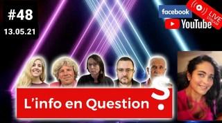 L'info en QuestionS #48 avec Ingrid Courrèges – 13.05.21