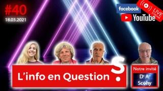 L'info en QuestionS #40 avec Alain Scohy – 18.02.21