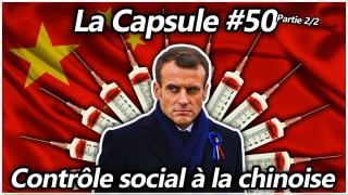 La Capsule #50 (2/2) – Contrôle social à la chinoise