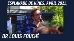 Intervention du Dr Louis Fouché sur l'Esplanade de Nîmes