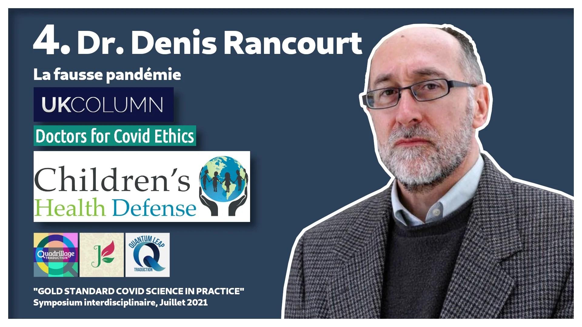 #4 : Dr. Denis Rancourt sur la fausse pandémie