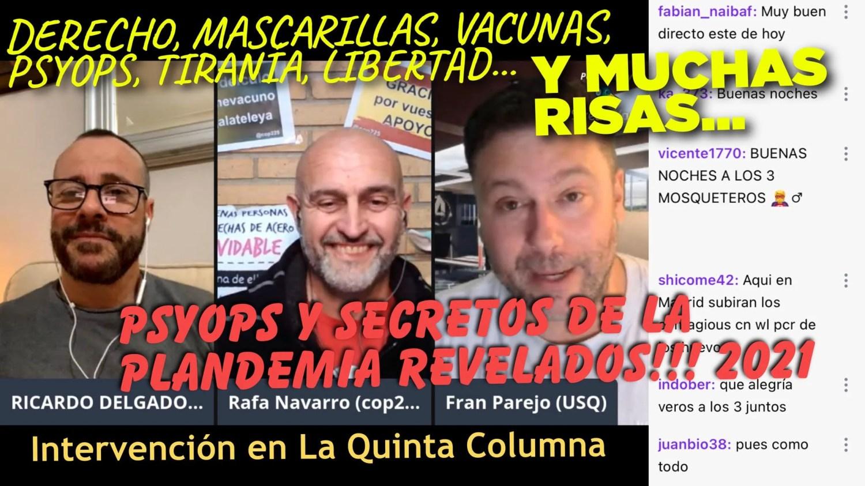 Mascarillas vs Libertad y MUCHA RISA (Psyops y Secretos Revelados Plandemia 2021)