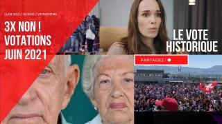 Suisse : Le vote historique. Loi Covid : NON !