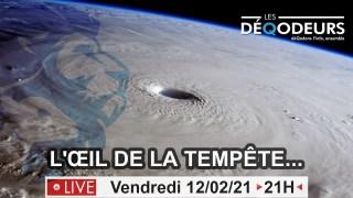 L'œil de la tempete – (live du 12 fevrier)