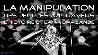 La manipulation des peuples au travers l'histoire et la propagande (10:17= Ten:Q= Thank You)