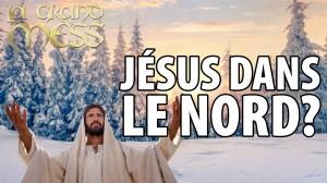LA GRAND MESS 31 JANVIER 2021 – JÉSUS REVIENDRA T'IL DANS LE NORD?