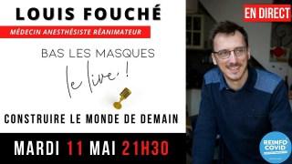 Bas Les Masques Le Live reçoit le docteur Louis Fouché 🎤 Mardi 11 mai 21h30 🔥