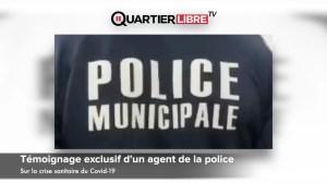 Témoignage exclusif d'un agent de la police Française sur la crise sanitaire du Covid-19