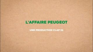 L'affaire Peugeot – Bande annonce
