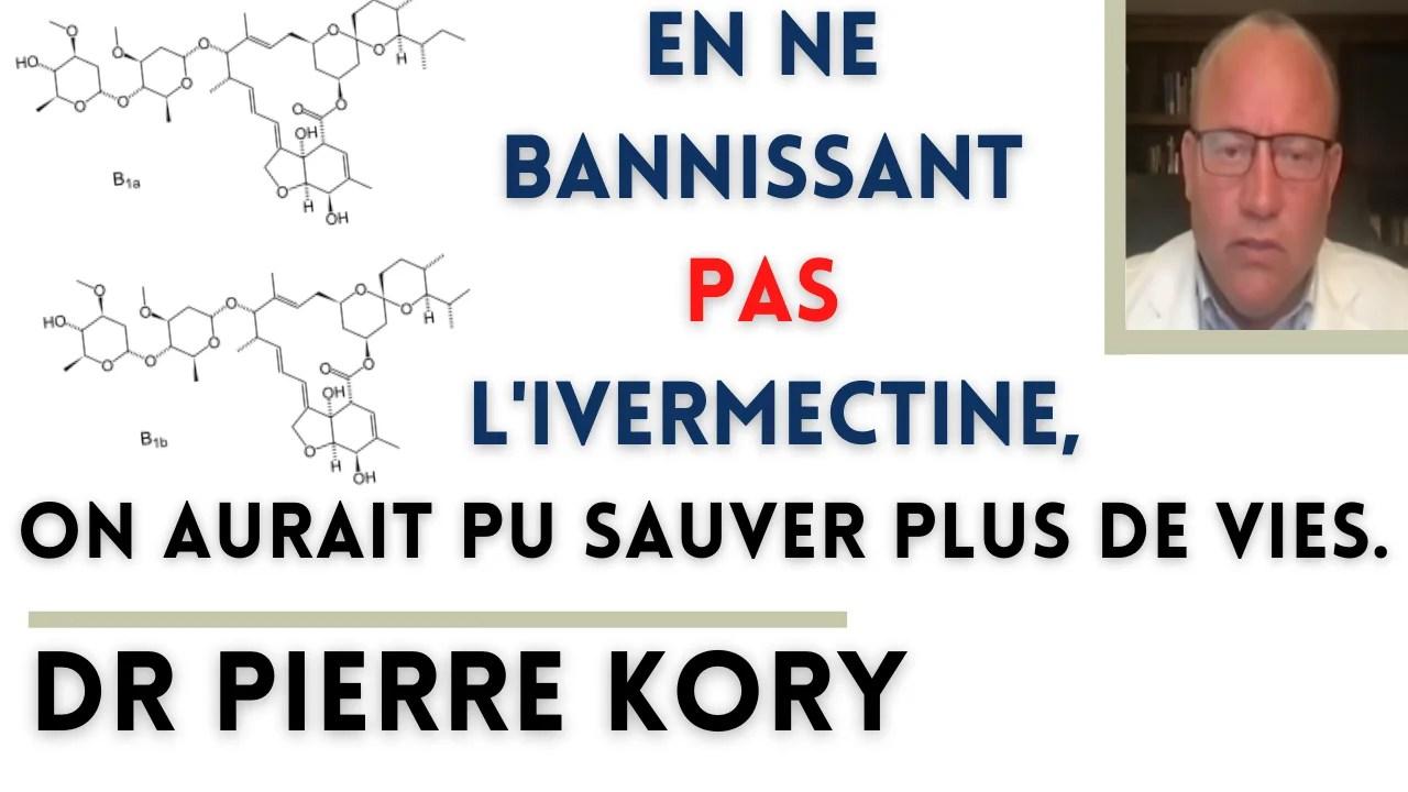 En ne bannissant pas l'Ivermectine, on aurait pu sauver plus de vies. Dr. Pierre Kory – 11 juin 2021