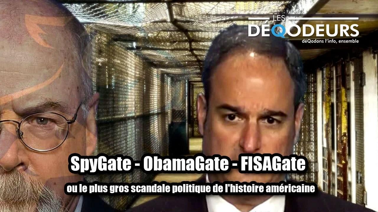 SpyGate – ObamaGate – FISAGate, ou le plus gros scandale politique de l'histoire américaine