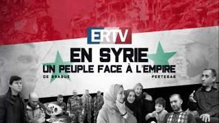 ERTV en Syrie : un peuple face à l'Empire – Bande annonce