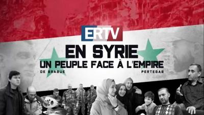 ERTV en Syrie : un peuple face à l'Empire - Bande annonce