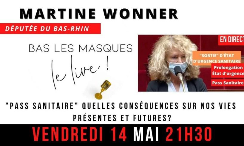 L'équipe de Bas Les Masques Le Live reçoit Martine Wonner pour un LIVE flash info 🎤