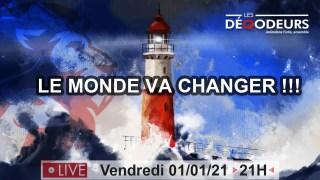 LE MONDE VA CHANGER !!! integrale (live du 1er janvier)