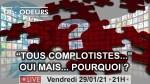 Tous Complotistes… Oui mais… Pourquoi ?
