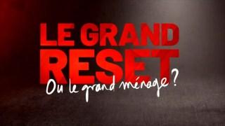 Le Grand reset épisode 4 : extrait gratuit