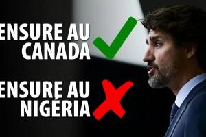 TRUDEAU:  OUI À LA CENSURE AU CANADA – NON À LA CENSURE AU NIGÉRIA