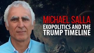MICHAEL SALLA – EXOPOLITICS AND THE TRUMP TIMELINE