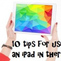 10 tips for using an iPad in therapy sessions.