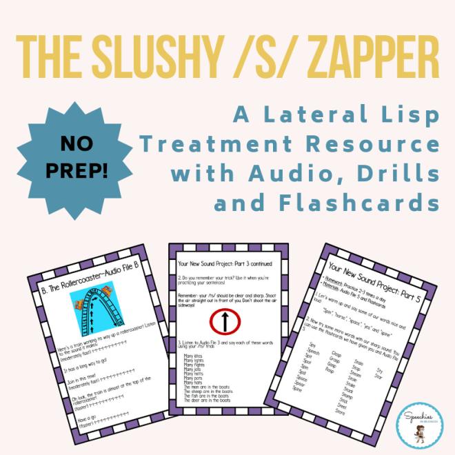 Slushy S Zapper Lateral Lisp Treatment