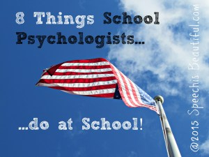 school psychologists things at school