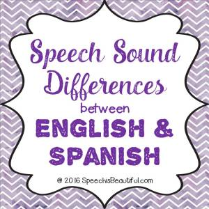 Speech Sound Differences Between English and Spanish