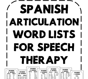 Spanish Articulation Word Lists for Speech Therapy