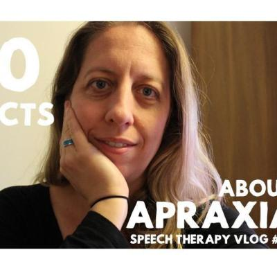 Top Ten Facts About Apraxia